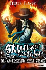 Cover-Bild Skulduggery Pleasant 2 - Das Groteskerium kehrt zurück