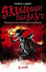 Cover-Bild Skulduggery Pleasant 6 - Passage der Totenbeschwörer