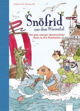 Cover-Bild Snöfrid aus dem Wiesental (2). Die ganz und gar abenteuerliche Reise zu den Nebelinseln
