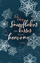 Cover-Bild Snowflakes are kisses from heaven