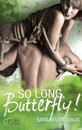 Cover-Bild So long, Butterfly!