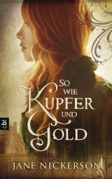 Cover-Bild So wie Kupfer und Gold