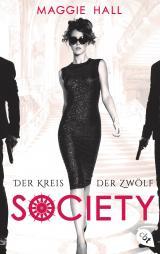 Cover-Bild Society - Der Kreis der Zwölf