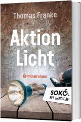 Cover-Bild Soko mit Handicap: Aktion Licht