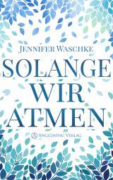 Cover-Bild Solange wir atmen