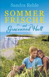 Cover-Bild Sommerfrische auf Gracewood Hall