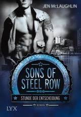 Cover-Bild Sons of Steel Row - Stunde der Entscheidung