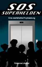 Cover-Bild SOS-Superhelden