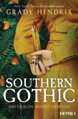 Cover-Bild Southern Gothic - Das Grauen wohnt nebenan
