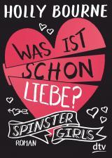 Cover-Bild Spinster Girls 3 – Was ist schon Liebe?