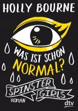 Cover-Bild Spinster Girls – Was ist schon normal?