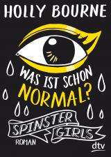 Cover-Bild Spinster Girls – Was ist schon normal?