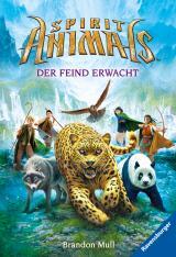 Cover-Bild Spirit Animals 1: Der Feind erwacht