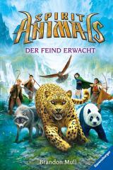 Cover-Bild Spirit Animals, Band 1: Der Feind erwacht