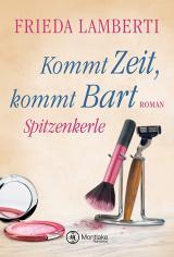 Cover-Bild Spitzenkerle - Kommt Zeit, kommt Bart
