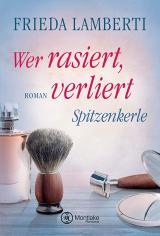 Cover-Bild Spitzenkerle - Wer rasiert, verliert