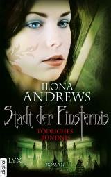 Cover-Bild Stadt der Finsternis - Tödliches Bündnis