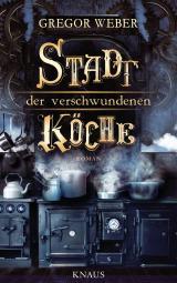Cover-Bild Stadt der verschwundenen Köche