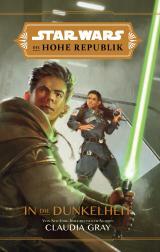 Cover-Bild Star Wars: Die Hohe Republik - In die Dunkelheit