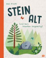 Cover-Bild Steinalt (und kein bisschen langweilig)