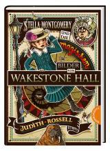 Cover-Bild Stella Montgomery und die magischen Bilder von Wakestone Hall