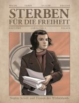 Cover-Bild Sterben für die Freiheit - Sophie Scholl und Frauen des Widerstands