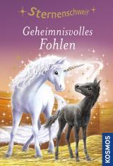Cover-Bild Sternenschweif, 10, Geheimnisvolles Fohlen
