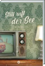 Cover-Bild Still ruft der See - Kettling und Larisch, 3. Fall