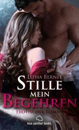Cover-Bild Stille mein Begehren   Erotischer Roman (Altertum, Frivol, Geschichte, Historie, Liebes, Mittelalter, Romantik)