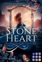 Cover-Bild Stoneheart 2: Befreites Feuer
