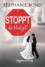 Cover-Bild Stoppt die Hochzeit!