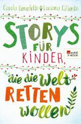 Cover-Bild Storys für Kinder, die die Welt retten wollen