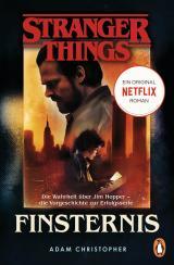 Cover-Bild Stranger Things: Finsternis - DIE OFFIZIELLE DEUTSCHE AUSGABE – ein NETFLIX-Original