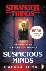 Cover-Bild Stranger Things: Suspicious Minds - DIE OFFIZIELLE DEUTSCHE AUSGABE – ein NETFLIX-Original