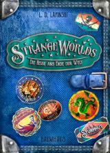 Cover-Bild Strangeworlds - Die Reise ans Ende der Welt