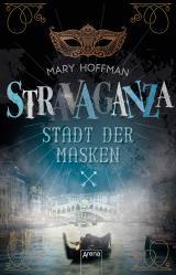 Cover-Bild Stravaganza (1). Stadt der Masken