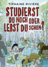 Cover-Bild Studierst du noch oder lebst du schon?