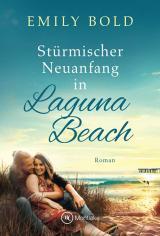 Cover-Bild Stürmischer Neuanfang in Laguna Beach