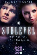 Cover-Bild SUBLEVEL 1: Zwischen Liebe und Leid