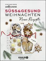 Cover-Bild Süß & gesund – Weihnachten Neue Rezepte