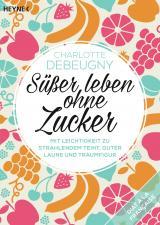 Cover-Bild Süßer leben ohne Zucker