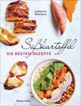 Cover-Bild Süßkartoffel - die besten Rezepte für Püree, Pommes, Bowls, Currys, Suppen, Salate, Chips und Dips. Glutenfrei