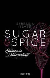 Cover-Bild Sugar & Spice - Glühende Leidenschaft