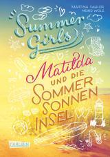 Cover-Bild Summer Girls 1: Matilda und die Sommersonneninsel