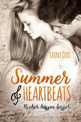 Cover-Bild Summer of Heartbeats: Rocker küssen besser