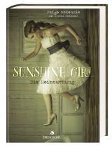 Cover-Bild Sunshine Girl - Die Heimsuchung