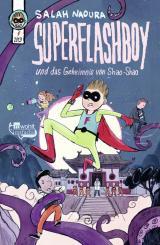 Cover-Bild Superflashboy und das Geheimnis von Shao-Shao
