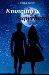 Cover-Bild Superhero Serie / Knowing a Superhero