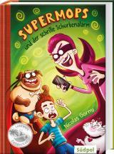 Cover-Bild Supermops und der schrille Schurkenalarm