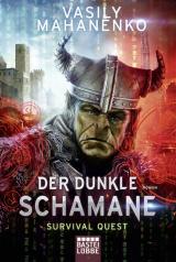 Cover-Bild Survival Quest: Der dunkle Schamane